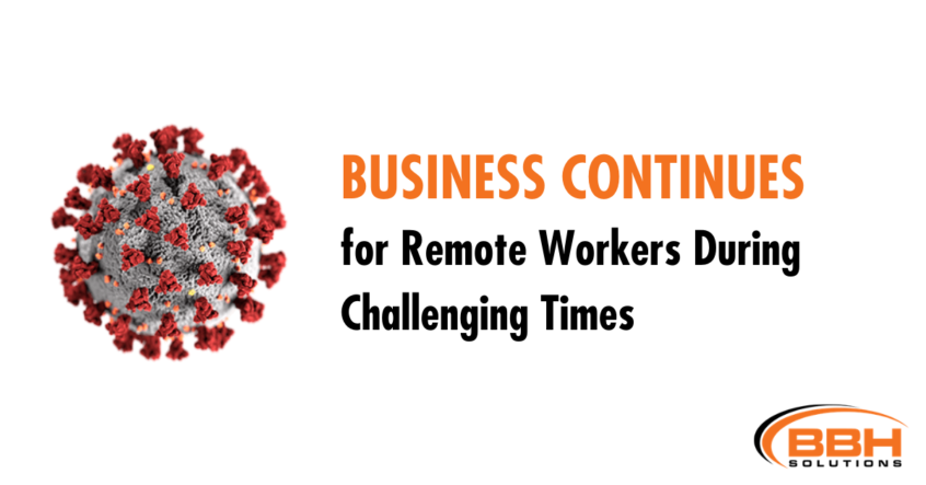 Business Continues Remote Workers Coronavirus
